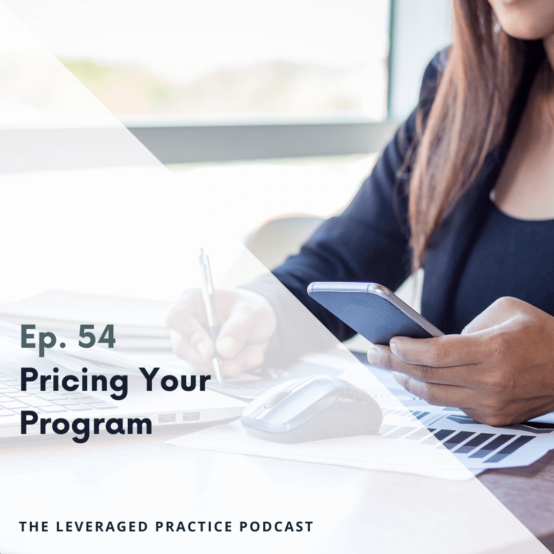 Ep 54 Pricing your program