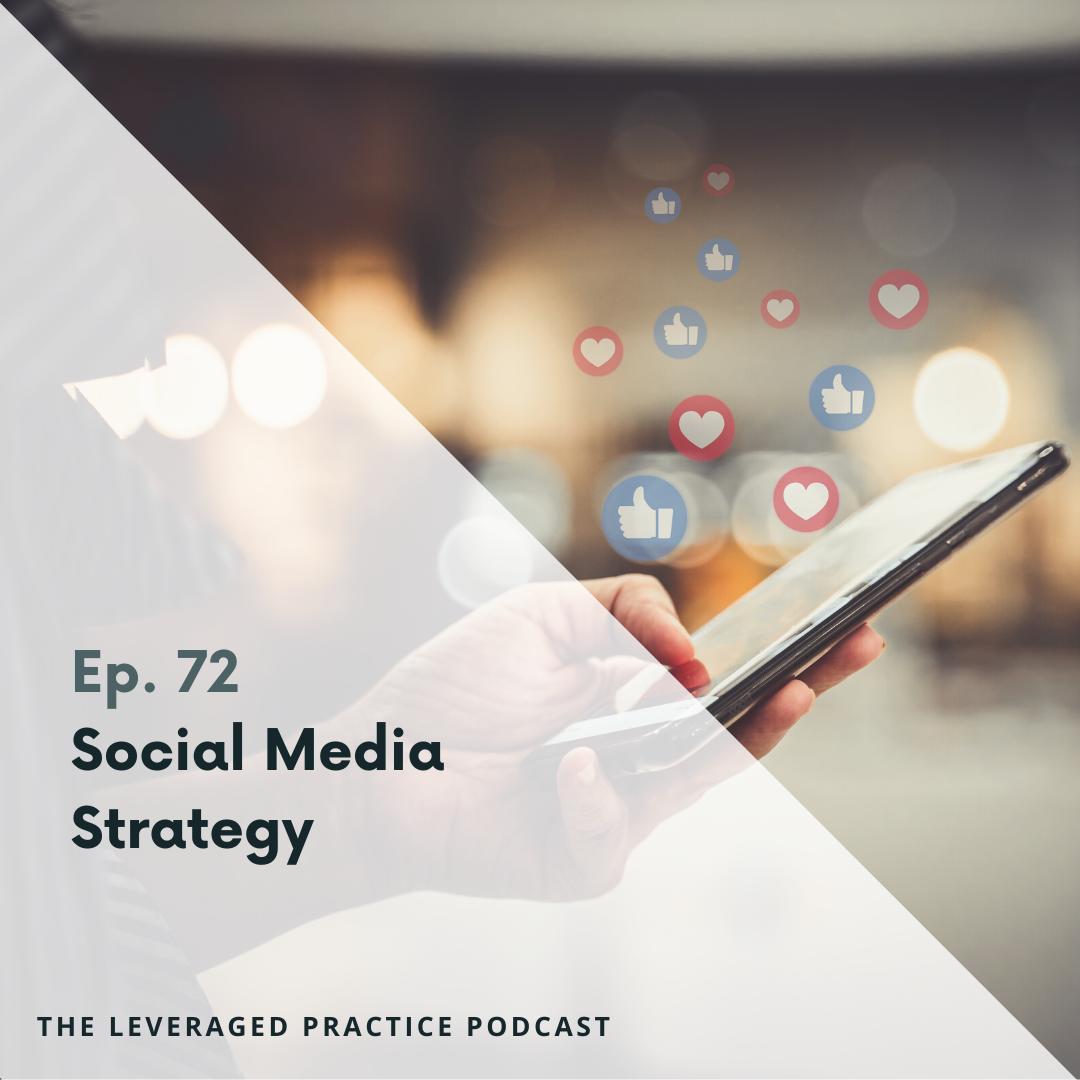 Ep.72 Social Media Strategy