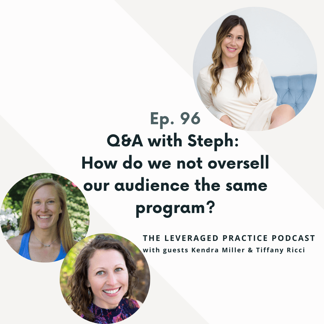 Ep.96 Q&A with Steph_ How do we not oversell our audience the same program_