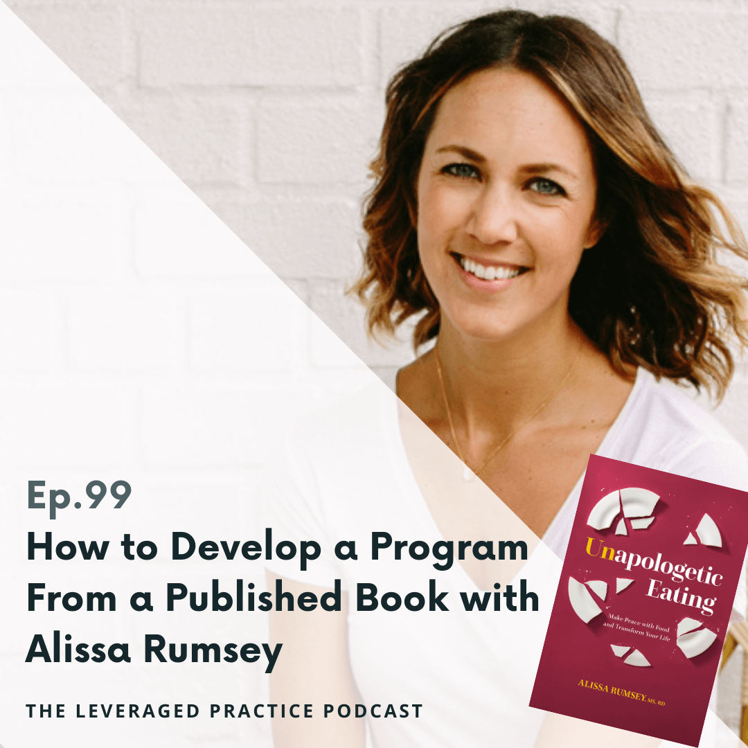Ep. 99 How to Develop a Program From a Published Book with Alissa Rumsey (1)